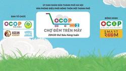 """Hà Nội thí điểm mô hình """"Chợ đêm trên mây"""" hỗ trợ tiêu thụ sản phẩm OCOP"""