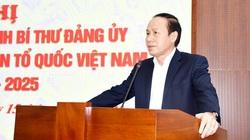 Ông Lê Tiến Châu được chỉ định chức vụ Đảng của Cơ quan Trung ương Mặt trận Tổ quốc Việt Nam