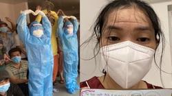 """Nhật ký giãn cách: Nữ bác sĩ kể chuyện """"quả đầu sấm sét"""" ở Bệnh viện dã chiến Bình Dương"""