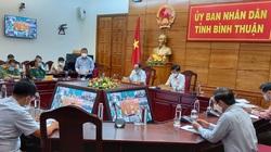 Phòng chống Covid-19 ở Bình Thuận: Chủ tịch UBND tỉnh yêu cầu phong tỏa tạm thời một xã