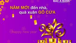 BAC A BANK tặng quà cho khách hàng gửi từ 25 triệu