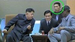 Hé lộ vệ sĩ cá nhân số 1 của ông Kim Jong-un