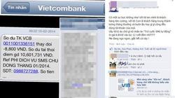 """Nhè nửa đêm nhắn tin trừ tiền, Vietcombank khiến khách hàng """"mất ngủ"""""""