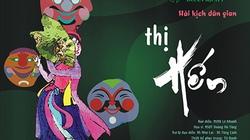 """Nhà hát Tuổi Trẻ mang """"Thị Hến du xuân"""""""