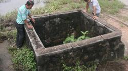 Chuyện lạ ở làng: Tiếng động trong giếng Chòm ở Hà Tĩnh