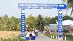 Huyện Tiểu Cần (Trà Vinh): Có xã nông thôn mới đầu tiên