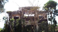 """Thực hư lời đồn khu biệt thự cổ """"có ma"""" ở Đồng Nai"""