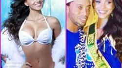 "Ronaldinho ""đá cặp"" với Hoa hậu Brazil?"