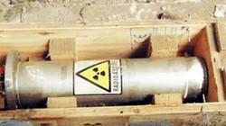 Những vụ mất nguồn phóng xạ gây hoang mang tại Việt Nam