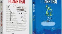 """Nhà văn Hồ Anh Thái """"Lang thang trong chữ"""" và """"Tự kể"""", bạn nghề nói gì?"""