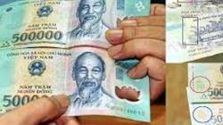 5 cách đơn giản để nhận biết tiền giả bằng mắt thường