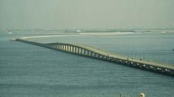 """""""Điểm danh"""" 10 cây cầu dài nhất thế giới"""