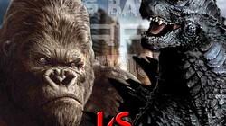 King Kong và Godzilla: Ai mới là Chúa tể quái vật?