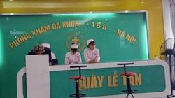 Thai phụ hôn mê sau khám phụ khoa: Phòng khám có bác sĩ TQ nói gì?
