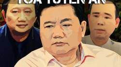 Vụ ông Đinh La Thăng: Mức án ai nặng nhất - nhẹ nhất?
