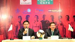 'Các CLB V.League đá đẹp như U23 VN, NHM sẽ không quay lưng'
