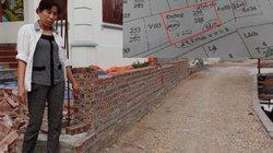Chuyện lạ ở Nam Định: Xây tường bao trên đất nhà... bị lập biên bản