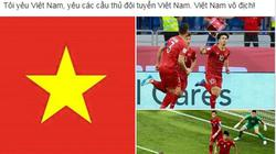 Dân mạng ngất ngây với trận đấu thăng hoa của tuyển Việt Nam