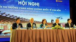 Sân bay Vân Đồn xúc tiến thị trường với hơn 60 hãng hàng không