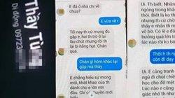 """Thầy giáo gạ tình nữ sinh Thái Bình qua tin nhắn: """"Tôi rất hối hận"""""""