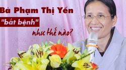 Vụ 'thỉnh vong' ở chùa Ba Vàng: Phạt 5 triệu và bà Yến đi đâu?