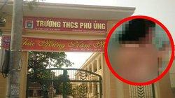 Nữ sinh bị đánh hội đồng tại Hưng Yên đau đớn kể lý do