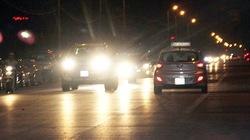 Tăng mức phạt đối với hành vi không thắt dây an toàn và sử dụng đèn chiếu xa trong đô thị