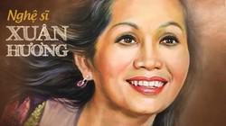 Nghệ sĩ Xuân Hương: Sống với nỗi nhọc nhằn bằng nụ cười chua chát