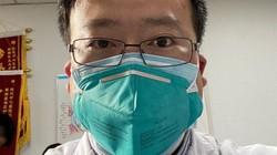 Bác sĩ TQ đầu tiên cảnh báo về virus Corona đã nhiễm bệnh