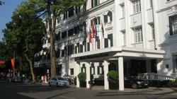 Khách sạn Metropole Hà Nội: 3 đồng doanh thu, 1 đồng lãi cũng lao đao vì Covid-19