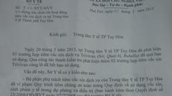 Đình chỉ tiêm dịch vụ vaccin tại TT Y tế Tuy Hòa