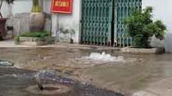 TP.HCM mất 2,7 tỷ đồng/ngày vì thất thoát nước