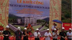 Lạng Sơn: Khởi công xây dựng Trung tâm dạy nghề và Hỗ trợ nông dân