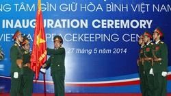 Ra mắt Trung tâm Gìn giữ hòa bình Việt Nam