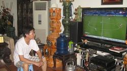 Người Việt xem World Cup: Hào hứng cá cược... cà phê, thịt vịt