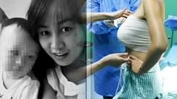 Bà mẹ trẻ Trung Quốc chết khi đang tái tạo ngực