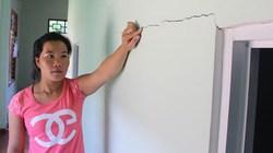 Thừa Thiên - Huế: Tỉnh yêu cầu sớm chi trả hỗ trợ nhà dân bị nứt