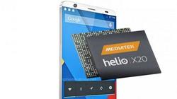 Lộ diện điện thoại đầu tiên dùng chip 10 nhân Helio X20