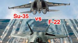Su-35 Nga đối đầu F-22 Mỹ: Máy bay nào chiến thắng?
