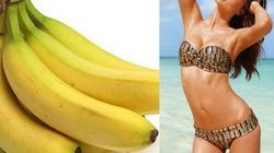 Mẹo giảm nhanh 2kg trong 1 tuần nhờ ăn chuối
