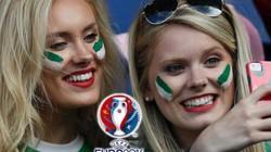 CĐV Bắc Ireland khoe nhan sắc ngọt ngào trên khán đài