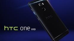 """CHÍNH THỨC: HTC One X10 trình làng, pin 4000mAh, giá """"mềm"""""""