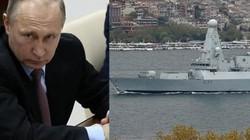 """Anh cử tàu chiến vào """"sân sau"""" của Nga, """"dằn mặt"""" Putin?"""