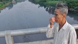 """Sông Bắc Hưng Hải """"giãy chết"""" đến bao giờ...?"""