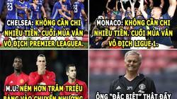 """ẢNH CHẾ (19.5): Mourinho """"đặc biệt"""" nhờ vào khả năng """"đốt tiền"""""""