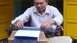 Người giữ nghề đánh máy chữ thuê xuyên 2 thế kỷ