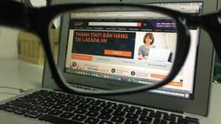 Thu thuế kinh doanh online: Chắc chỉ thu được khoản thuế khoán