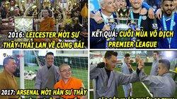 """HẬU TRƯỜNG (19.6): Arsenal học đòi Leicester, mời nhà sư về """"yểm bùa"""""""