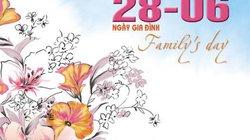 Lịch sử và ý nghĩa ngày Gia đình Việt Nam (28.6)