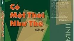 """Hồi ký - sự thật """"trần trụi"""" trong văn chương Việt"""